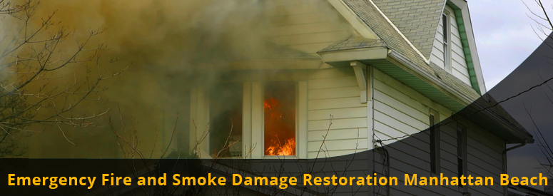 Emergency Fire and Smoke Damage Manhattan Beach CA